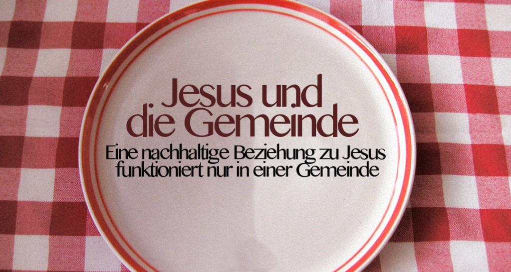 Jesus und die Gemeinde